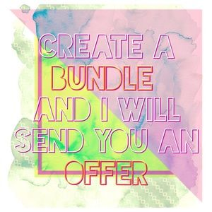 Other - Create a BUNDLE and I will send you an OFFER!